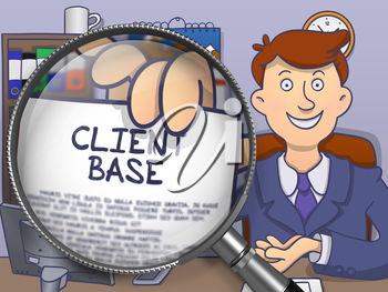 Officeman in Suit Holding a Paper with Concept Client Base Concept through Magnifying Glass. Closeup View. Multicolor Doodle Illustration.