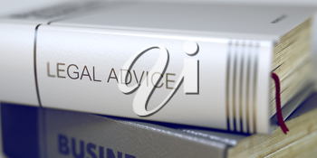 Legal Advice - Leather-bound Book in the Stack. Closeup. Business Concept: Closed Book with Title Legal Advice in Stack, Closeup View. Blurred Image. Selective focus. 3D.