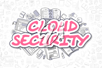 Doodle Illustration of Cloud Security, Surrounded by Stationery. Business Concept for Web Banners, Printed Materials.