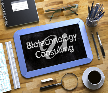 Top View of Office Desk with Stationery and Blue Small Chalkboard with Business Concept - Biotechnology Consulting. Biotechnology Consulting Handwritten on Small Chalkboard. 3d Rendering.