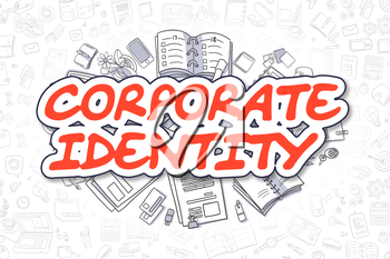 Corporate Identity - Hand Drawn Business Illustration with Business Doodles. Red Text - Corporate Identity - Cartoon Business Concept.