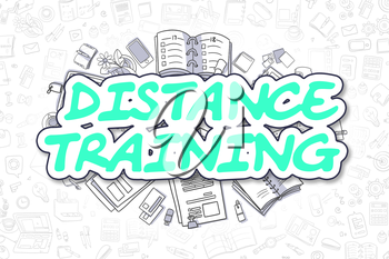 Distance Training - Hand Drawn Business Illustration with Business Doodles. Green Inscription - Distance Training - Cartoon Business Concept.