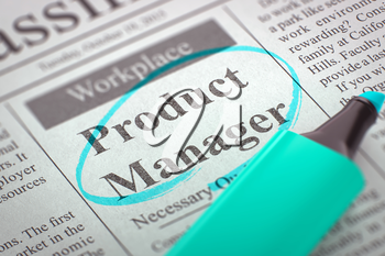 Product Manager - Small Ads of Job Search in Newspaper, Circled with a Azure Marker. Blurred Image. Selective focus. Job Search Concept. 3D Rendering.