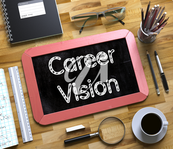 Career Vision - Red Small Chalkboard with Hand Drawn Text and Stationery on Office Desk. Top View. Career Vision Concept on Small Chalkboard. 3d Rendering.