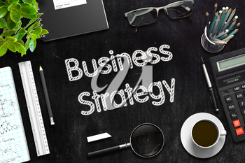 Business Strategy Handwritten on Black Chalkboard. Top View Composition with Black Chalkboard with Office Supplies Around. 3d Rendering. Toned Image.