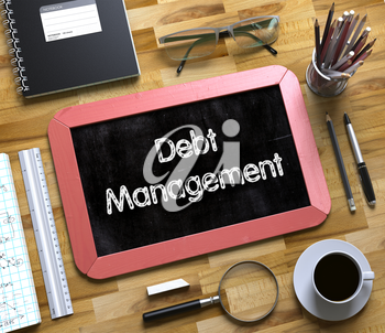 Debt Management - Text on Small Chalkboard.Debt Management Handwritten on Red Chalkboard. Top View Composition with Small Chalkboard on Working Table with Office Supplies Around. 3d Rendering.