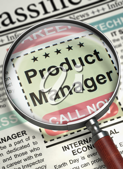Product Manager - Close Up View Of A Classifieds Through Loupe. Product Manager - Jobs in Newspaper. Hiring Concept. Selective focus. 3D Illustration.
