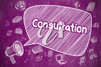 Consultation on Speech Bubble. Hand Drawn Illustration of Shouting Mouthpiece. Advertising Concept. Business Concept. Horn Speaker with Text Consultation. Cartoon Illustration on Purple Chalkboard.