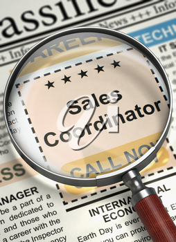 Sales Coordinator - Classified Ad in Newspaper. Illustration of Classified Ad of Sales Coordinator in Newspaper with Magnifying Glass. Job Seeking Concept. Blurred Image. 3D Render.