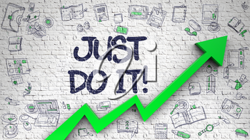 Just Do IT Drawn on White Wall. Illustration with Doodle Design Icons. Just Do IT - Enhancement Concept with Hand Drawn Icons Around on Brick Wall Background.