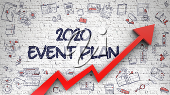 2020 Event Plan - Business Concept with Doodle Design Icons Around on the White Wall Background. 2020 Event Plan - Success Concept. Inscription on Brick Wall with Hand Drawn Icons Around. 3D Remder.