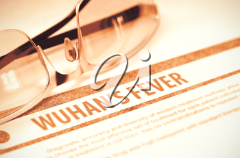 Wuhans Fever - Medical Concept with Blurred Text and Eyeglasses on Red Background. Selective Focus. 3D Rendering.