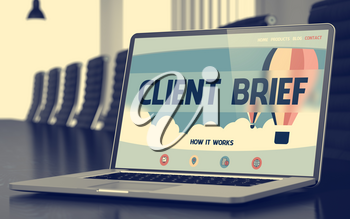 Client Brief. Closeup Landing Page on Laptop Display. Modern Meeting Room Background. Toned Image. Selective Focus. 3D Illustration.