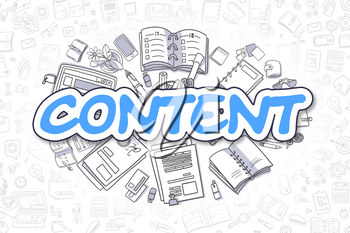 Content - Hand Drawn Business Illustration with Business Doodles. Blue Text - Content - Doodle Business Concept.
