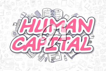 Human Capital Doodle Illustration of Magenta Text and Stationery Surrounded by Cartoon Icons. Business Concept for Web Banners and Printed Materials.