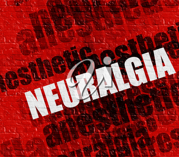 Modern health concept: Neuralgia - on Brickwall with Wordcloud Around . Red Brick Wall with Neuralgia on the it .