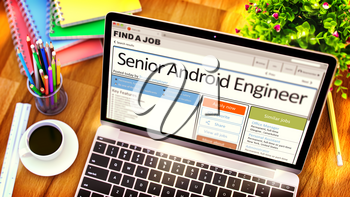 Senior Android Engineer - Opportunity for Advancement. Find a Job. 3D Rendering.
