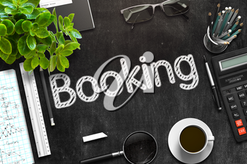 Black Chalkboard with Booking. 3d Rendering. Toned Illustration