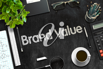 Brand Value. Business Concept Handwritten on Black Chalkboard. Top View Composition with Chalkboard and Office Supplies. 3d Rendering. Toned Image.