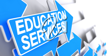 Education Services, Text on the Blue Arrow. Education Services - Blue Cursor with a Message Indicates the Direction of Movement. 3D.