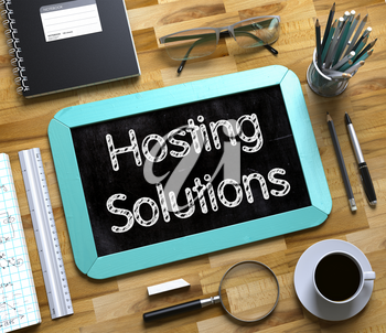 Hosting Solutions - Text on Small Chalkboard.Hosting Solutions Concept on Small Chalkboard. 3d Rendering.