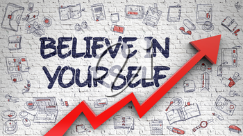 Believe In Yourself - Business Concept. Inscription on Brick Wall with Doodle Design Icons Around. Believe In Yourself - Increase Concept with Hand Drawn Icons Around on White Brickwall Background.