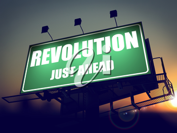 Revolution Just Ahead - Green Billboard on the Rising Sun Background.