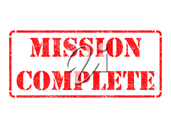 Mission Complete - Inscription on Red Rubber Stamp Isolated on White.