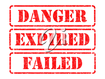 Danger, Expired, Failed - Inscriptions on Red Rubber Stamps Isolated on White.