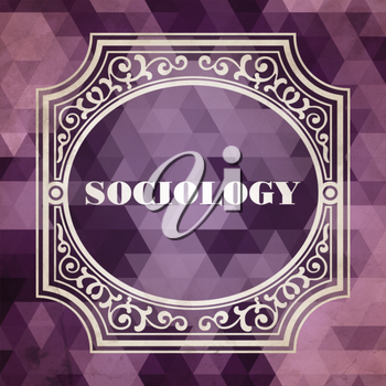 Sociology Concept. Vintage design. Purple Background made of Triangles.