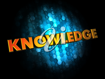Knowledge Concept - Golden Color Text on Dark Blue Digital Background.