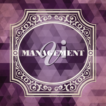 Management Concept. Vintage design. Purple Background made of Triangles.