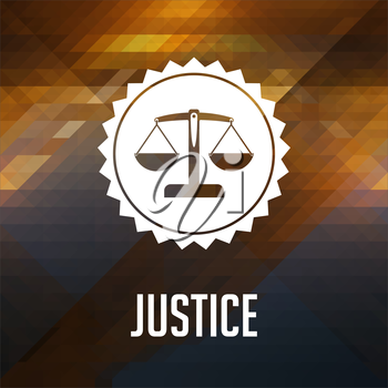 Justice Concept. Retro label design. Hipster background made of triangles, color flow effect.