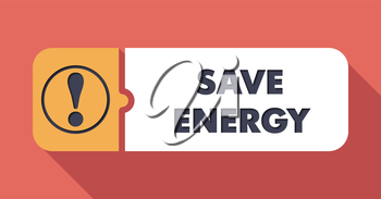 Save Energy Concept on Scarlet in Flat Design with Long Shadows.