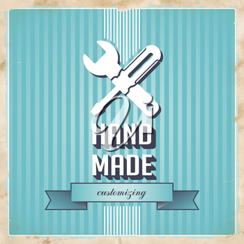 HandMade with Icon of Crossed Screwdriver and Wrench and Slogan on Blue Striped Background. Vintage Concept in Flat Design.