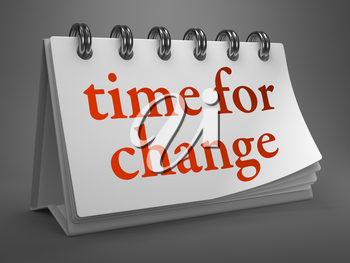 Time for Change - Red Word on White Desktop Calendar Isolated on Gray Background.
