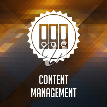 Content Management Concept. Retro label design. Hipster background made of triangles, color flow effect.