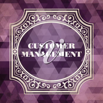 Customer Management  Concept. Vintage design. Purple Background made of Triangles.