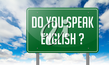 Highway Signpost with Do You Speak English question on Sky Background.