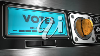 Votes - Inscription in Display on Vending Machine. Business Concept.