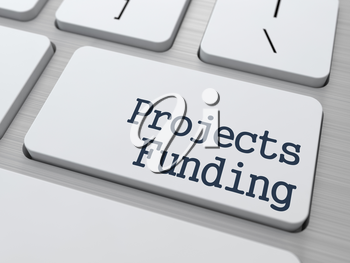 Projects Funding Concept. Button on Modern White Computer Keyboard.