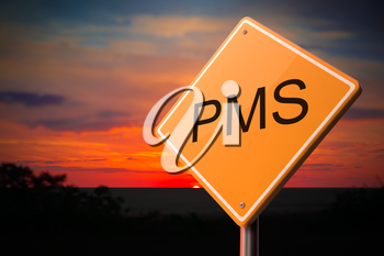 PMS on Warning Road Sign on Sunset Sky Background.