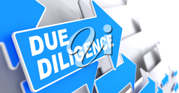 Due Diligence. Direction Sign - Blue Arrows on a Grey Background.