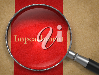 Impeachment through Magnifying Glass on Old Paper with Red Vertical Line.