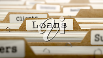 Loans Concept. Word on Folder Register of Card Index. Selective Focus.