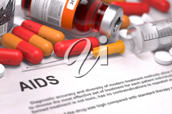 AIDS - Printed Diagnosis with Blurred Text. On Background of Medicaments Composition - Red Pills, Injections and Syringe.