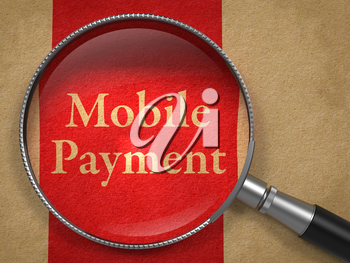 Mobile Payment through Magnifying Glass on Old Paper with Red Vertical Line.
