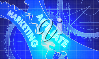 Affiliate Marketing on Blueprint of Cogs. Technical Drawing Style. 3d illustration with Glow Effect.