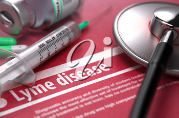 Lyme disease - Medical Concept on Red Background with Blurred Text and Composition of Pills, Syringe and Stethoscope.