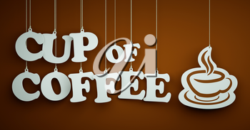 Cup of Coffee - the Word of the White Letters Hanging on the Ropes on a Brown Background.